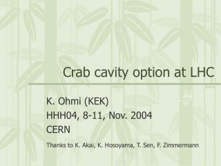 Crab cavity option at LHC