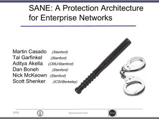 SANE: A Protection Architecture for Enterprise Networks