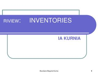 RIVIEW :     INVENTORIES