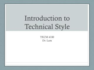 Introduction to Technical Style