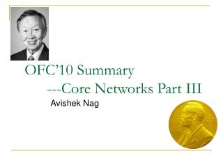 OFC 10 Summary  ---Core Networks Part III