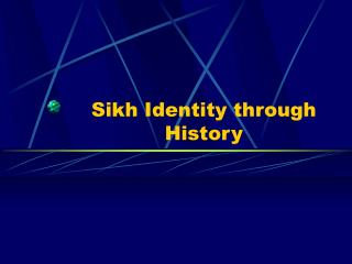Sikh Identity through History