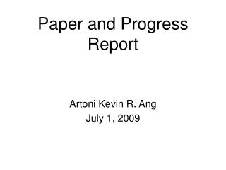 Paper and Progress  Report