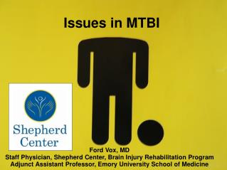 Issues in MTBI