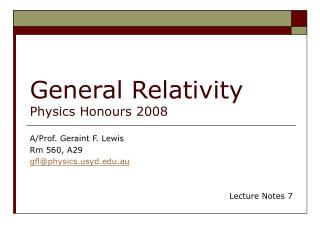 General Relativity Physics Honours 2008