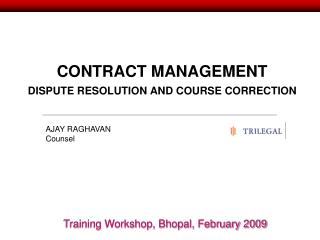 CONTRACT MANAGEMENT DISPUTE RESOLUTION AND COURSE CORRECTION