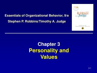 Chapter 3  Personality and  Values