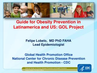 National Center for Chronic Disease Prevention and Health Promotion Global Health Promotion Office