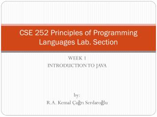 CSE 252  Principles  of  Programming Languages Lab .  Section