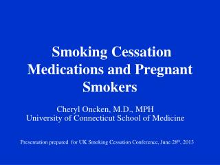 Smoking Cessation Medications and Pregnant Smokers