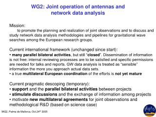 WG2:  Joint operation of antennas and  network data analysis