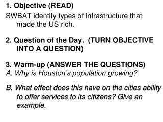 1. Objective (READ)  SWBAT identify types of infrastructure that made the US rich.