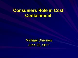 Consumers Role in Cost Containment