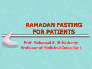 RAMADAN FASTING FOR PATIENTS