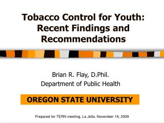 Tobacco Control for Youth: Recent Findings and Recommendations