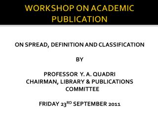 WORKSHOP ON ACADEMIC PUBLICATION