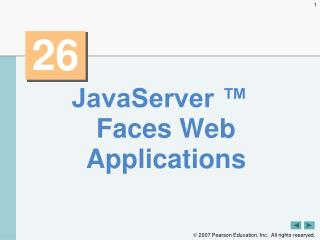 JavaServer ™ Faces Web Applications