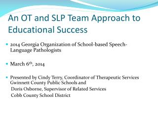 An OT and SLP Team Approach to Educational Success
