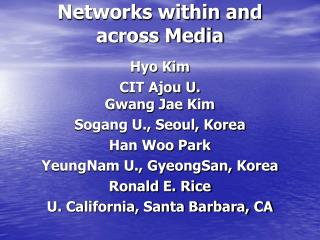 Networks within and across Media