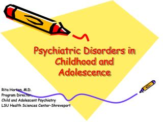 Psychiatric Disorders in Childhood and Adolescence