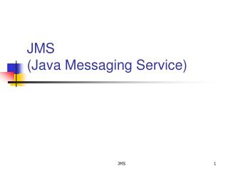JMS (Java Messaging Service)