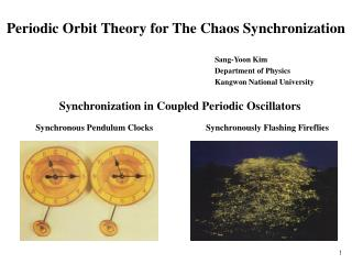 Periodic Orbit Theory for The Chaos Synchronization