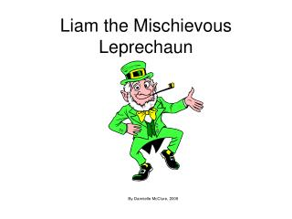 Liam the Mischievous Leprechaun