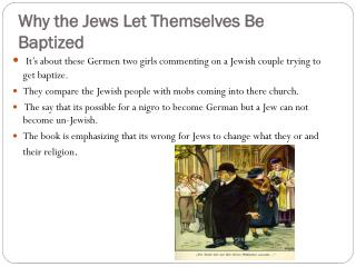 Why the Jews Let Themselves Be Baptized