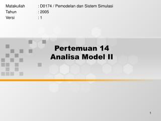 Pertemuan 14 Analisa Model II