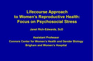 Lifecourse Approach  to Women's Reproductive Health: Focus on Psychosocial Stress