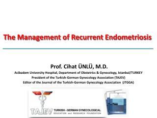 The Management of Recurrent Endometriosis