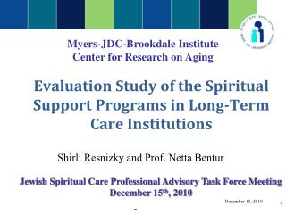 Evaluation Study of the Spiritual Support Programs in Long-Term Care Institutions