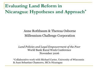 Evaluating Land Reform in Nicaragua: Hypotheses and Approach *