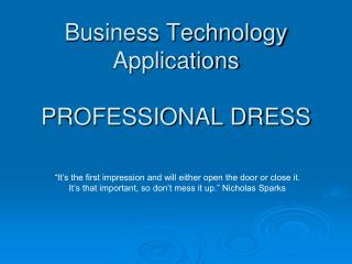 Business Technology Applications PROFESSIONAL DRESS