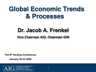 Global Economic Trends & Processes
