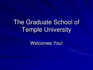 The Graduate School of  Temple University