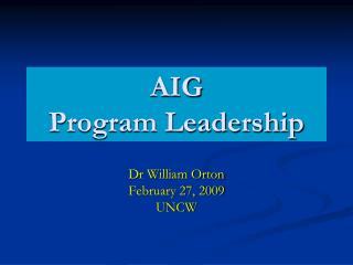 AIG  Program Leadership