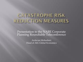 Catastrophe Risk reduction Measures