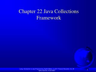 Chapter 22 Java Collections Framework