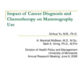 Impact of Cancer Diagnosis and Chemotherapy on Mammography Use