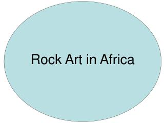 Rock Art in Africa
