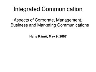 Integrated Communication