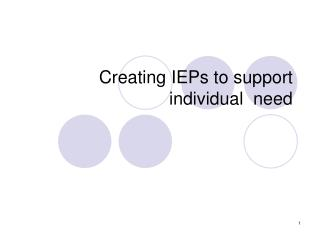 Creating IEPs to support individual  need