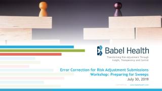 Error Correction for Risk Adjustment Submissions Workshop:Preparing for Sweeps