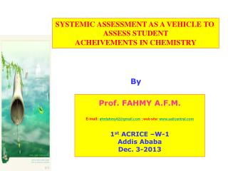Prof. FAHMY A.F.M. E-mail:  afmfahmy42@gmail  ; web site:  satlcentral