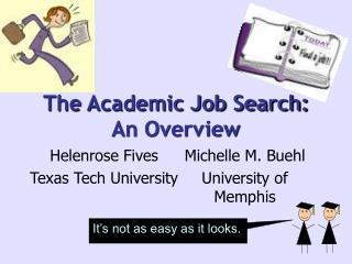 The Academic Job Search: An Overview