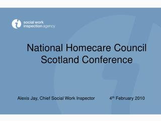 National Homecare Council Scotland Conference