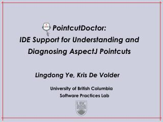PointcutDoctor: IDE Support for Understanding and Diagnosing AspectJ Pointcuts