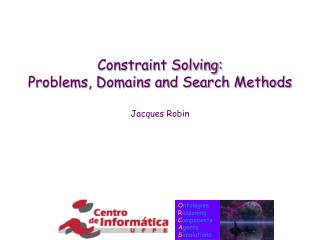 Constraint Solving: Problems, Domains and Search Methods