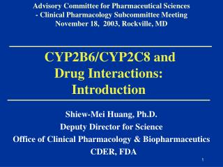 CYP2B6/CYP2C8 and Drug Interactions:  Introduction
